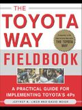 The Toyota Way Fieldbook