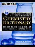 Wiley's English-Spanish Spanish-English Chemistry Dictionary