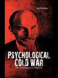 Psychological Cold War: An Intelligence Report
