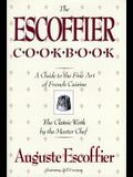 The Escoffier Cookbook: And Guide to the Fine Art of Cookery for Connoisseurs, Chefs, Epicures