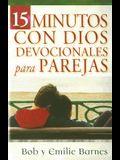 15 Minutos Con Dios Devocionales Para Parejas (Spanish Edition)