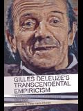 Gilles Deleuze's Transcendental Empiricism: From Tradition to Difference