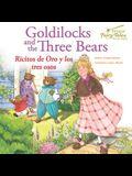 Bilingual Fairy Tales Goldilocks and the Three Bears: Ricitos de Oro Y Los Tres Osos