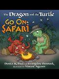 The Dragon and the Turtle Go on Safari