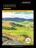 Hiking Virginia: A Guide to the Area's Greatest Hiking Adventures