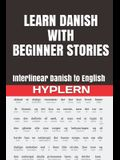 Learn Danish with Beginner Stories: Interlinear Danish to English