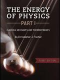 The Energy of Physics, Part I