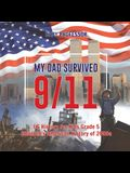My Dad Survived 9/11! - US History for Kids Grade 5 - Children's American History of 2000s