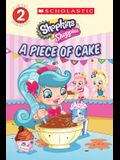 A Piece of Cake (Shopkins: Shoppies)