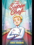 The Last Super Chef