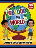 Colour My World Jumbo Colouring Book