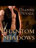 Phantom Shadows Lib/E