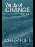 Winds of Change-Book One