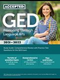 GED Reasoning Through Language Arts Study Guide: Comprehensive Review with Practice Test Questions for the GED Exam