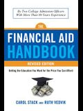 Financial Aid Handbook, Revised Edition: Getting the Education You Want for the Price You Can Afford