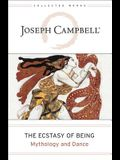 The Ecstasy of Being: Mythology and Dance