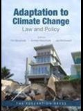 Adaptation to Climate Change: Law and Policy