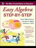 Easy Algebra Step-by-Step (Easy Step-by-Step Series)