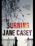 The Burning: A Maeve Kerrigan Crime Novel