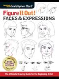 Figure It Out! Faces & Expressions: The Complete Guide for the Beginning Artist