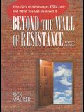 Beyond the Wall of Resistance: Why 70% of All Changes Still Fail - And What You Can Do about It