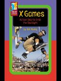 X Games: Action Sports Grab the Spotlight