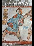 The Maya (Eighth Edition)  (Ancient Peoples and Places)