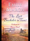 The Last Bachelor in Texas: A Brazos Bend novel