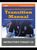 Emergency Medical Technician Transition Manual Instructor's Toolkit CD-ROM