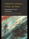 Collaborative Intimacies in Music and Dance: Anthropologies of Sound and Movement