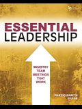 Essential Leadership Participant's Guide: Ministry Team Meetings That Work (Youth Specialties)