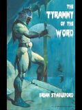 The Tyranny of the Word