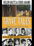 Grave Tales: Queensland's Great South West: Ipswich to Augathella
