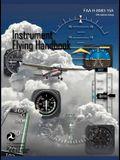 Instrument Flying Handbook (FAA-H-8083-15a) (Revised Edition)