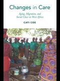 Changes in Care: Aging, Migration, and Social Class in West Africa