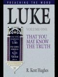 Luke (Vol. 1): That You May Know the Truth