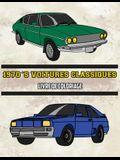 1970's Voitures Classiques Livre de Coloriage: Volume 4