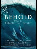 Behold What Is Greater Than Thyself: And Other Surf Stories
