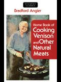 Home Book of Cooking Venison and Other Natural Meats