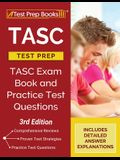 TASC Test Prep: TASC Exam Book and Practice Test Questions [3rd Edition]