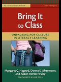 Bring It to Class: Unpacking Pop Culture in Literacy Learning