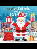 Coloriage de Noël pour les tout-petits: Livres à colorier pour les enfants de 2 à 4 ans, de 4 à 8ans