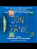 Don't Panic: The Hitch-Hiker's Guide to the Galaxy, the Restaurant at the End of the Universe: The Original Albums
