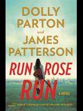 Run, Rose, Run