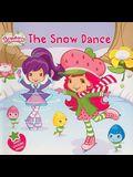 The Snow Dance (Strawberry Shortcake)