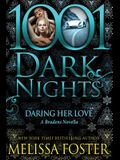 Daring Her Love: A Bradens Novella