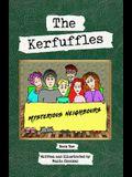 The Kerfuffles: Mysterious Neighbours