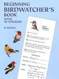 Beginning Birdwatcher's Book: With 48 Stickers [With 48]