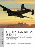 The Italian Blitz 1940-43: Bomber Command's War Against Mussolini's Cities, Docks and Factories