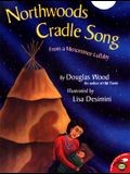 Northwoods Cradle Song: From a Menominee Lullaby